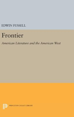 Frontier in American Literature - Fussell, Edwin S.