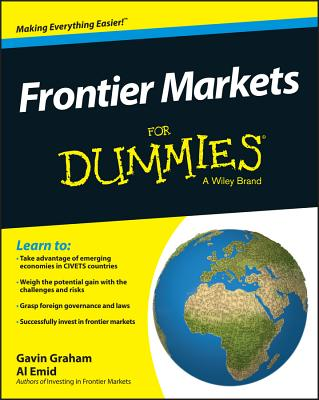 Frontier Markets for Dummies - Graham, Gavin