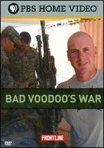 Frontline: Bad Voodoo's War