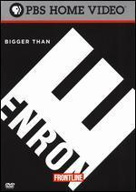 Frontline: Bigger Than Enron