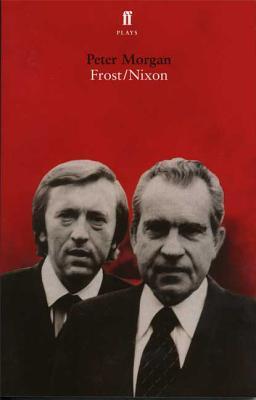 Frost/Nixon - Morgan, Peter, Dr.