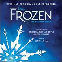 Frozen: The Broadway Musical - Original Broadway Cast