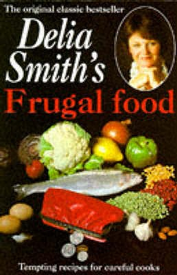Frugal Food - Smith, Delia