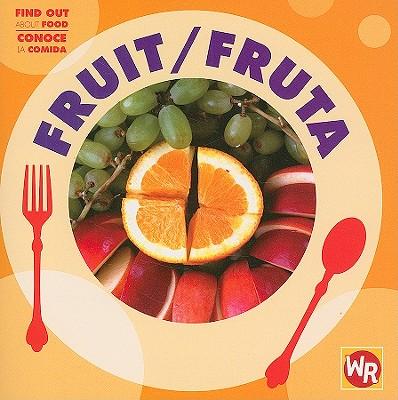 Fruit/Fruta - Benduhn, Tea, and Nations, Susan (Consultant editor)