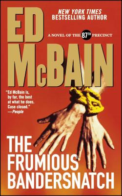 Frumious Bandersnatch - McBain, Ed