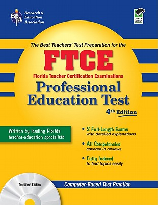 FTCE Professional Education Test: The Best Teachers' Test Preparation - Barry, Leasha M, and Bennett, Betty J, PH.D., and Christensen, Lois, PH.D.