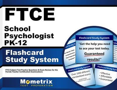 Ftce School Psychologist Pk-12 Flashcard Study System: Ftce Test Practice Questions & Exam Review Fo - Ftce Exam Secrets Test Prep Team