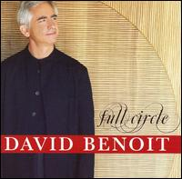 Full Circle - David Benoit