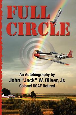 """Full Circle - Oliver Jr, John """"jack"""" W"""