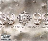 Full Clip: A Decade of Gang Starr - Gang Starr