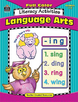 Full-Color Language Arts Literacy Activities - Kilstoff, Lorin, and Teacher Created Resources, and Klistoff, Lorin