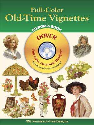 Full-Color Old-Time Vignettes CD-ROM and Book - Dover Publications Inc