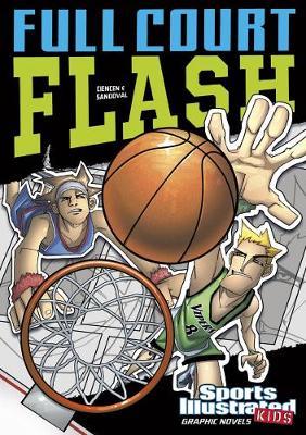Full Court Flash - Ciencin, Scott, and Fuentes, Benny