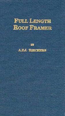 Full Length Roof Framer - Riechers, A F J