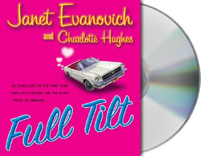 Full Tilt - Evanovich, Janet, and Hughes, Charlotte, and King, Lorelei (Read by)