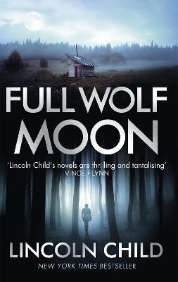 Full Wolf Moon - Child, Lincoln