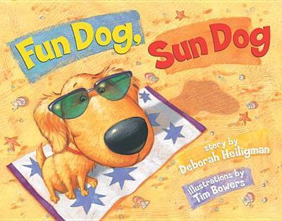Fun Dog, Sun Dog - Heiligman, Deborah