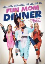 Fun Mom Dinner - Alethea Jones