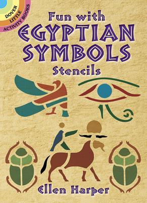 Fun with Egyptian Symbols Stencils - Harper, Ellen