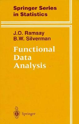 Functional Data Analysis - Ramsay, J O, and Silverman, B W