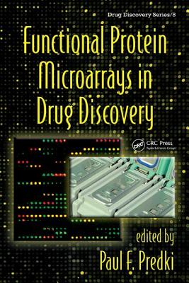 Functional Protein Microarrays in Drug Discovery - Predki, Paul F (Editor)