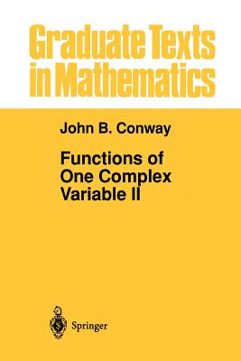 Functions of One Complex Variable II - Conway, John B.