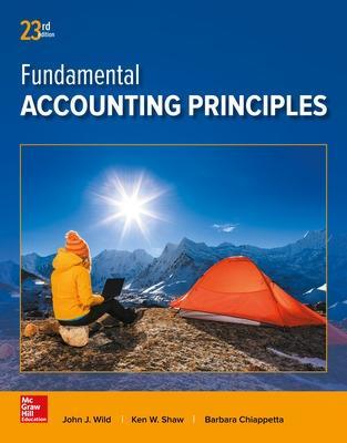 Fundamental Accounting Principles - Wild, John, and Shaw, Ken, and Chiappetta, Barbara