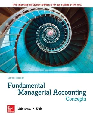 Fundamental Managerial Accounting Concepts - Edmonds, Thomas, and Edmonds, Christopher, and Edmonds, Mark