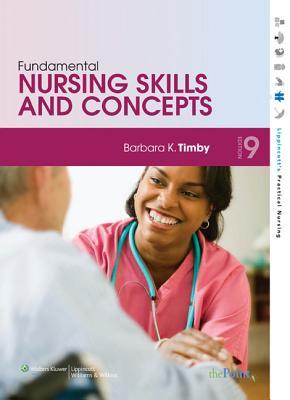 Fundamental Nursing Skills and Concepts - Timby, Barbara Kuhn, RN, Bsn, Ma
