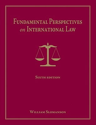 Fundamental Perspectives on International Law - Slomanson, William R
