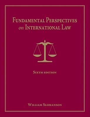 Fundamental Perspectives on International Law - Slomanson, William R