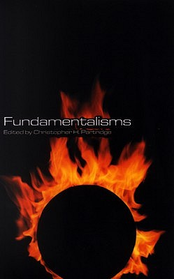 Fundamentalisms - Partridge, Christopher (Editor)