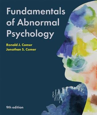 Fundamentals of Abnormal Psychology - Comer, Ronald J.