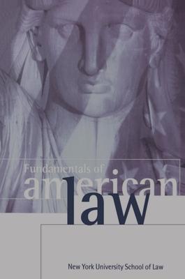 Fundamentals of American Law - Morrison, Alan B (Editor)