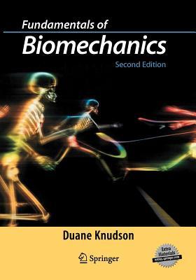 Fundamentals of Biomechanics - Knudson, Duane V.