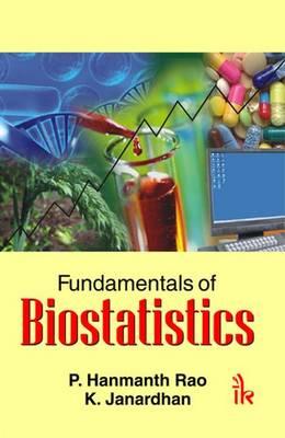 Fundamentals of Biostatistics - Hanmanth Rao, P., and Janardhan, K.
