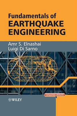 Fundamentals of Earthquake Engineering - Elnashai, Amr S, and Di Sarno, Luigi