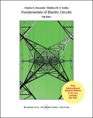 9781259071393 fundamentals of electric circuits charles k alexander rh alibris com fundamentals of electric circuits pdf fundamental of electronic circuits slader