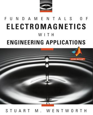 Fundamentals of electromagnetics wentworth