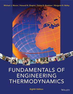 Fundamentals of Engineering Thermodynamics - Moran, Michael J, Professor