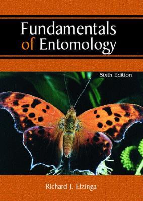 Fundamentals of Entomology - Elzinga, Richard J, Professor