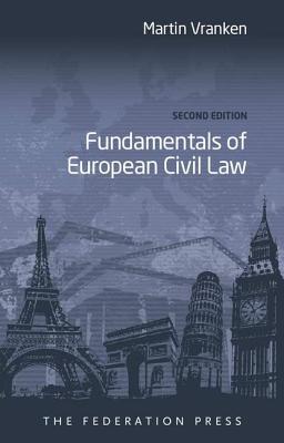 Fundamentals of European Civil Law - Vranken, Martin