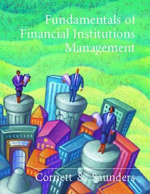 Fundamentals of Financial Institutions Management - Cornett, Marcia