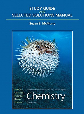 Fundamentals of General, Organic, and Biological Chemistry Study Guide and Selected Solutions Manual - McMurry, Susan E