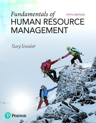 Fundamentals of Human Resource Management - Dessler, Gary