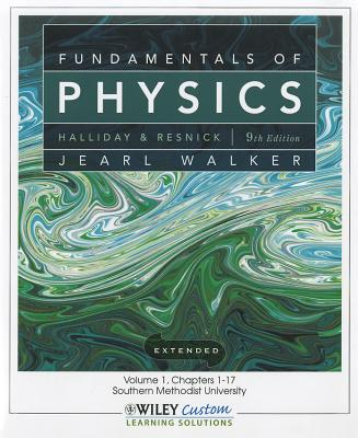 Fundamentals of Physics, Volume 1: Chapters 1-17 - Halliday, David, and Resnick, Robert, and Walker, Jearl