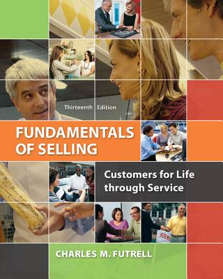 Fundamentals of Selling - Futrell, Charles M.