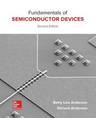Fundamentals of Semiconductor Devices - Anderson, Betty Lise, and Anderson, Richard L, M.D.
