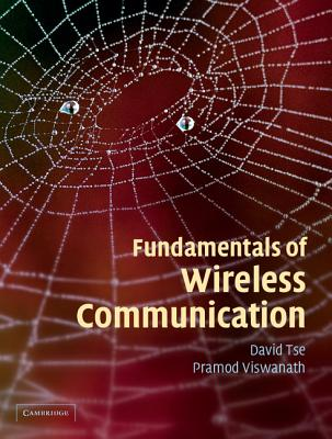 Fundamentals of Wireless Communication - Tse, David