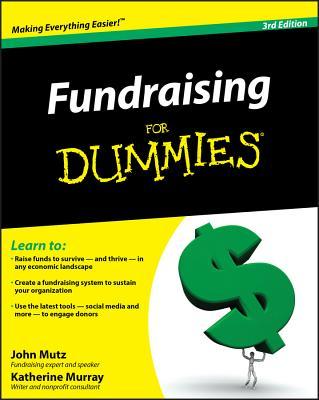Fundraising for Dummies - Mutz, John, and Murray, Katherine